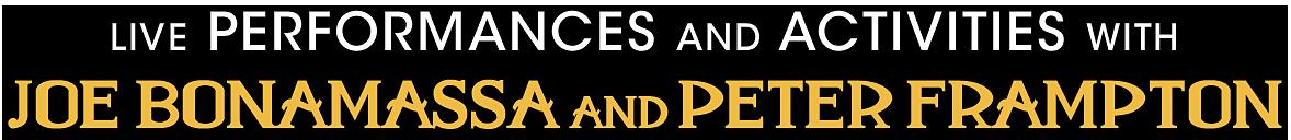Live performances and activities with Joe Bonamassa and Peter Frampton