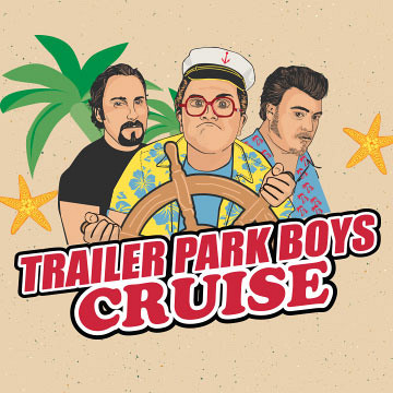 Trailer Park Boys Cruise